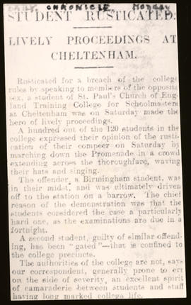 "Photocopy of newspaper cutting concerning ""Lively proceedings at Cheltenham"" after the rustication of a student for ""speaking to a member of the opposite sex"" 100 students demonstrated in the Promenade"