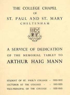 Chapel of St Mary and St Paul programme of a service of dedication for the memorial tablet to Arthur Haig Mann